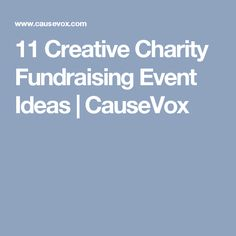 There's no time like the present to get started planning your next event. Here are some of my favorite creative charity event ideas. Charity Event, Fundraising Events, Event Ideas, Creative