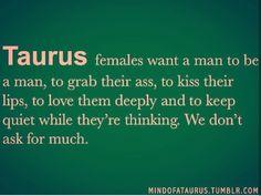 Taurus females, lol Virgo ladies too! Taurus And Scorpio, Taurus Traits, Taurus Quotes, Zodiac Signs Taurus, Taurus Woman, Taurus And Gemini, Zodiac Love, My Zodiac Sign, Zodiac Facts