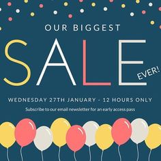 OUR BIGGEST SALE EVER! - 12 hours only! - Starts Wednesday 27th January Midday - Email subscribers gain early access tomorrow! - Link to email subscription in Bio! Don't miss out!!