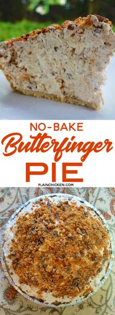 Butterfinger Pie - NO BAKE! Only 4 ingredients and ready in minutes., Desserts, Butterfinger Pie - NO BAKE! Only 4 ingredients and ready in minutes. This is one of my most requested desserts. Everyone RAVES about this easy pie! Easy Pie Recipes, Easy No Bake Desserts, Köstliche Desserts, No Bake Treats, Baking Recipes, Delicious Desserts, Dessert Recipes, Yummy Food, Easy Birthday Desserts
