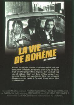 La Vie De Boheme d. Aki Kaurismaki (poster from Sweden) Indie Hipster, Viera, Marcel, Good Movies, I Movie, Detective, Sweden, Paris, Music