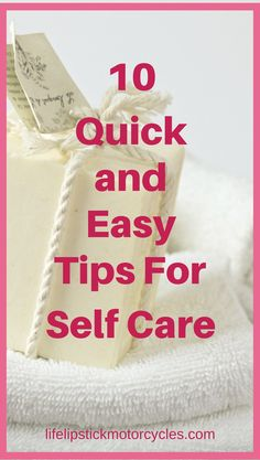 10 quick and easy tips for self-care. Now, more than ever, we are all so busy. Then to make matters worse, we place ever-increasing demands on ourselves to do more and be more. We give of ourselves until nothing is left. But people only have so much time and so much energy, and if you're not taking care of yourself, you're going to run out of gas.