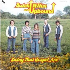 Butch Yelton and Upbound - Swing that Gospel Axe  |  Worst Album Covers 49