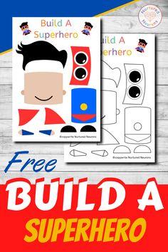 Build A Superhero Craft (Free Printable) - Nurtured Neurons Superhero Kindergarten, Superhero Classroom, Kindergarten Activities, Superhero School Theme, Superhero Party, Toddlers And Preschoolers, Super Hero Activities, Toddler Activities, Stem Activities
