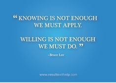 Willing is not enough. We must do