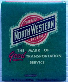 North Western Railroad #matchbook - To design & order your business' own logo #matches GoTo: GetMatches.com #phillumeny