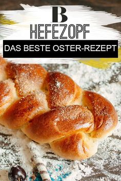 Yeast braid: The best recipe for Easter. A yeast braid is part of a successful Easter brunch! Easter Brunch, French Toast, Good Food, Food And Drink, Bread, Breakfast, Desserts, Recipes, Food Ideas