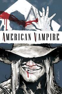 American Vampire by Scott Snyder and Rafael Albuquerque