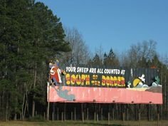 Your Sheep Are All Counted At South of the Border Billboard, About 15 Miles From South of the Border, Interstate 95, South Carolina