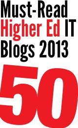 The 2013 Dean's List: 50 Must-Read Higher Education Technology Blogs  The best blogs on MOOCs, cloud computing, mobile learning, social media, digital pedagogy and more.