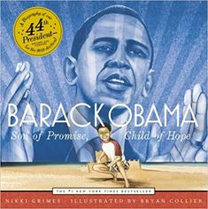 """Read """"Barack Obama Son of Promise, Child of Hope (with audio recording)"""" by Nikki Grimes available from Rakuten Kobo. The New York Times bestselling picture-book biography of President Barack Obama is now in paperback. Barack Obama Book, Presidents Book, Trade Books, Mr President, Aleta, Reading Levels, Biography, Nonfiction, Books Online"""