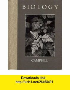 Biology (The Benjamin/Cummings series in the life sciences) (9780805318401) Neil A Campbell , ISBN-10: 0805318402  , ISBN-13: 978-0805318401 ,  , tutorials , pdf , ebook , torrent , downloads , rapidshare , filesonic , hotfile , megaupload , fileserve