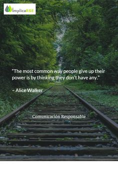 La forma más común de renunciar al poder es pensando que no lo tenemos. Consumo y responsabilidad. Ciudadano y #RSE