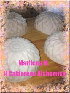Il Calderone Alchemico Cosmesi Home Made: SAPONE BURRO DI KARITE' (Marilena M.)