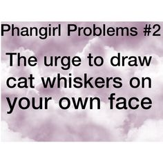 Phangirl Problems #2 I'm going to do this the next time they upload a Philisnotonfire. Or AmazingDan