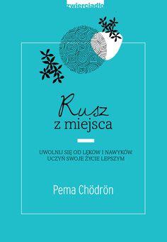 Bestsellerowa książka Rusz z miejsca Pemy Chödrön oparta jest na buddyjskiej koncepcji shenpa, która pomaga nam dostrzec, jak lęki oraz zakorzenione w nas nawyki wywołują gniew, poczucie winy, nienawiść do samych siebie i skłonność do nałogów. Gdy zdiagnozujemy te negatywne wzorce – możemy roz Yoga Books, Beautiful Mind, Hand Lettering, Books To Read, Pema Chodron, Mindfulness, Oprah Winfrey, Reading, Spirituality