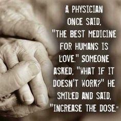 Love...The best Medicine...
