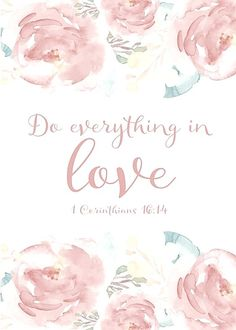 Do everything in love { 1 Corinthians } The Bible indicates that love is from God. In fact, the Bible says God is love. God has endowed us with the capacity for love, since we are created in His image. Bible Verses Quotes, Bible Scriptures, Jesus Quotes, Psalm 133, Do Everything In Love, Jolie Photo, Jesus Freak, God Is Good, Word Of God