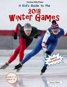 65b00d982d9 A Kid s Guide to the 2018 Winter Olympic Games