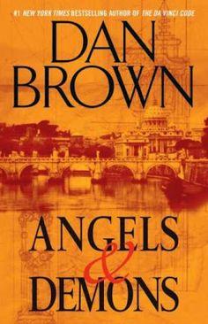 Angels and Demons - by Dan Brown