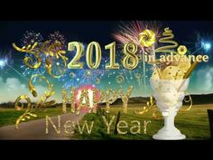 New Year Greetings/Wishes 2018, New Year Greetings,Wishes in advance, New Year Status Videos 2018 - YouTube