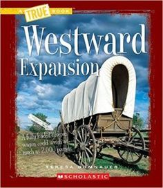 The Oregon Trail (A True Book: Westward Expansion) Black History Month Activities, American History Lessons, Westward Expansion, Covered Wagon, Oregon Trail, Us Road Trip, History Timeline, Book People, History Teachers