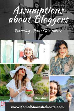 Blogging Assumptions, Assumptions about Bloggers, Assumptions about me. #BloggingAssumptions #AssumptionsAboutBloggers #AssumptionsAboutMe #BloggerFriendships #RichBloggers