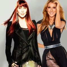 Cher and Celine Dion Is it possible for so much talent to be in one photo??