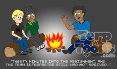 Campfire Story - Team Interpreter.  Ha ha!