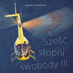 """Książka tygodnia portalu dlapilota.pl - """"Sześć stopni swobody"""" National Geographic, Portal, Film, Movies, Movie Posters, Movie, Film Stock, Films, Film Poster"""