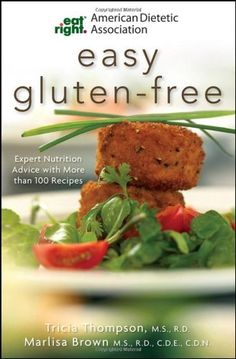 """$11.35-$15.95 Baby From the ADA-the complete guide to a healthy gluten-free dietHave you or a family member been diagnosed with celiac disease or non-celiac gluten sensitivity? Are you worried that """"gluten-free"""" means boring, bland, and lacking in nutrition? Worry no more. This book will show you how to bring the benefits of delicious, gluten-free whole grains back into your diet and whip up del ..."""
