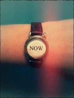 What time is it? What Time Is, The Time Is Now, Live In The Now, Indie, Carpe Diem, Belle Photo, Favorite Quotes, We Heart It, Inspirational Quotes