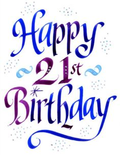 happy 21st birthday birthday wishes pinterest rh pinterest com animated 21st birthday clip art free 21st birthday clip art