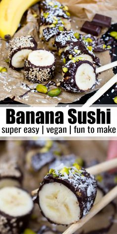 Chocolate Banana Sushi This vegan banana sushi with dark chocolate and pistachios makes such an easy and delicious snack! If you like bananas, you will LOVE this banana sushi! Find more vegan recipes at. Desserts Végétaliens, Desserts Sains, Vegan Sweets, Delicious Vegan Recipes, Healthy Dessert Recipes, Yummy Snacks, Kids Vegan Recipes, Banana Recipes Vegan, Summer Desserts