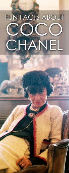 Read these facts about Coco Chanel and find out that she is more than just a fashion icon.
