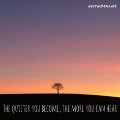 The quieter you become, the more you can hear. #listen #awareness #bridalicious #fitwife4life #eatplaylove  @fitwife4life