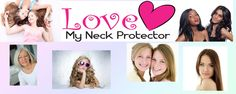 Love My Neck Protector..... Perfect for Many People!  Eliminate burns from curling irons & straighteners!  www.lovemyprotector.com