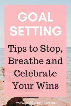 Goal Setting. Can it Make You Unhappy? - PutTheKettleOn.ca #goals #goalsetting