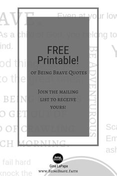 My favorite 'Being Brave' quotes in one printable.