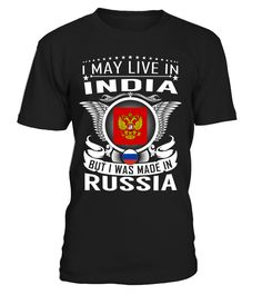 I May Live in India But I Was Made in Russia #Russia