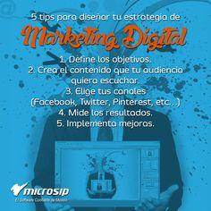 #TipsMicrosip 5 tips para diseñar tu estrategia de Marketing Digital