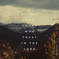 Blessed are those who trust in the Lord and have made the Lord their hope and confidence. They are like trees planted along a riverbank, with roots that reach deep into the water. Such trees are not bothered by the heat or worried by long months of drought. Their leaves stay green, and they never stop producing fruit.