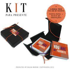 KIT PARA PRESENTE I LINHA YOU - You Are My Favorite - Porta-papel + Bloco de anotações copyright©2015 Dalva Marim Todos os direitos reservados