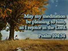 Psalm 104:34 by A Better Woman, via Flickr