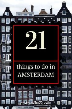 must see things in Amsterdam