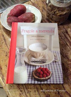"""""""Fragole a merenda"""" nella cucina di Verusca #quifragoleamerenda"""