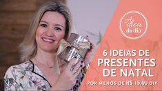 6 IDEIAS DE PRESENTES DE NATAL DIY | A DICA DO DIA COM FLÁVIA FERRARI