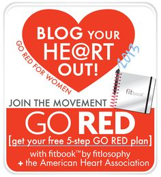 GO RED for women + BLOG YOUR HEART OUT with fitlosophy & American Heart Association!  #BYHO2013
