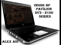 Inside HP Pavilion DV3-2100Series - Complete Disassembly Tutorial