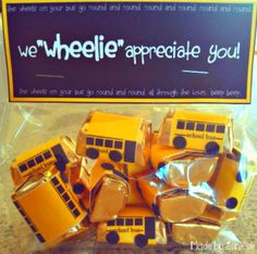 We Wheelie Appreciate You! Darling teacher or bus driver thank you gift which requires only Hershey's Nuggets, cellophane bags, and free printable! So cute and clever and eeeeeeeeeasy! FREE PRINTABLE LINK AT WWW.IPINNEDIT.COM
